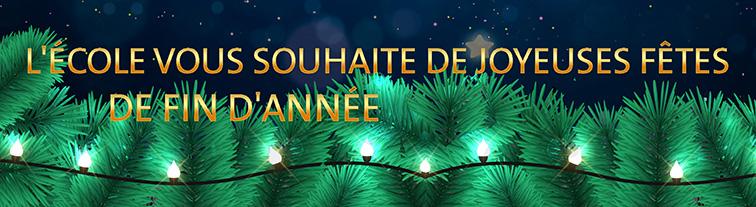 L'École vous souhaite de joyeuses fêtes de fin d'année
